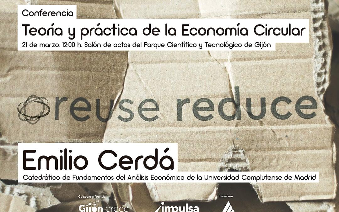 21 de marzo: Conferencia en Gijón: Teoría y práctica de la Economía Circular